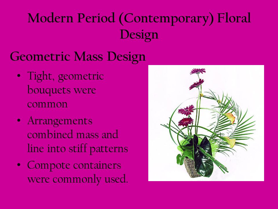 Modern Period (Contemporary) Floral Design