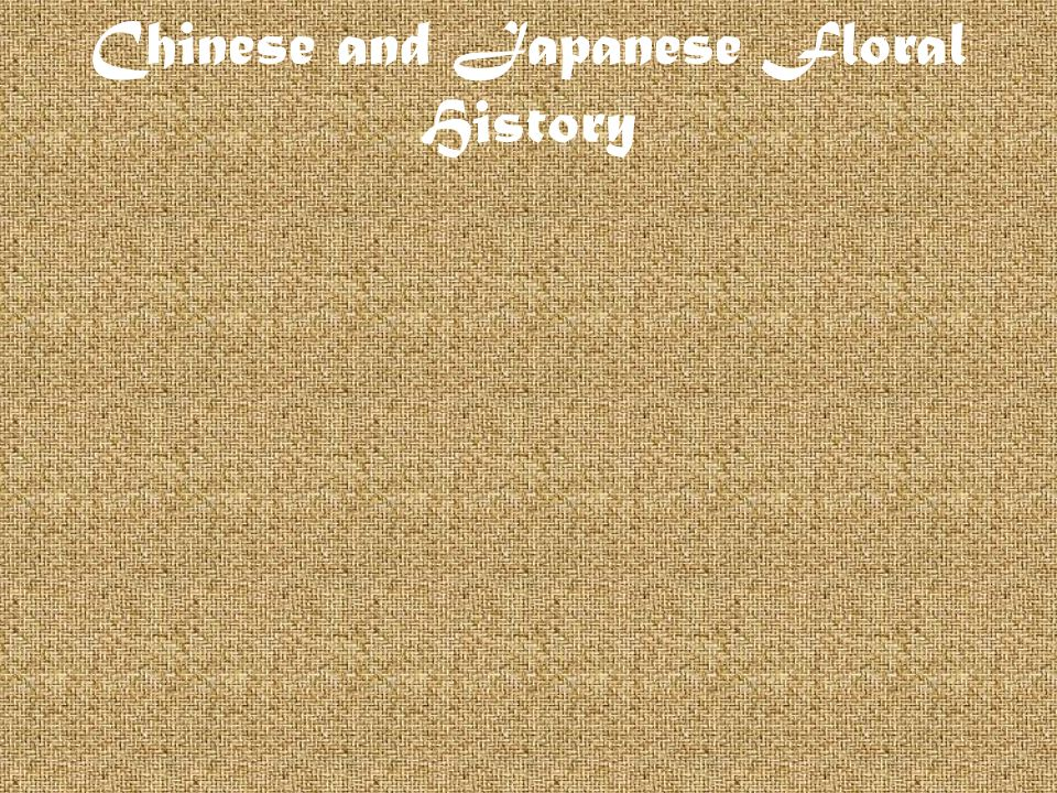 Chinese and Japanese Floral History