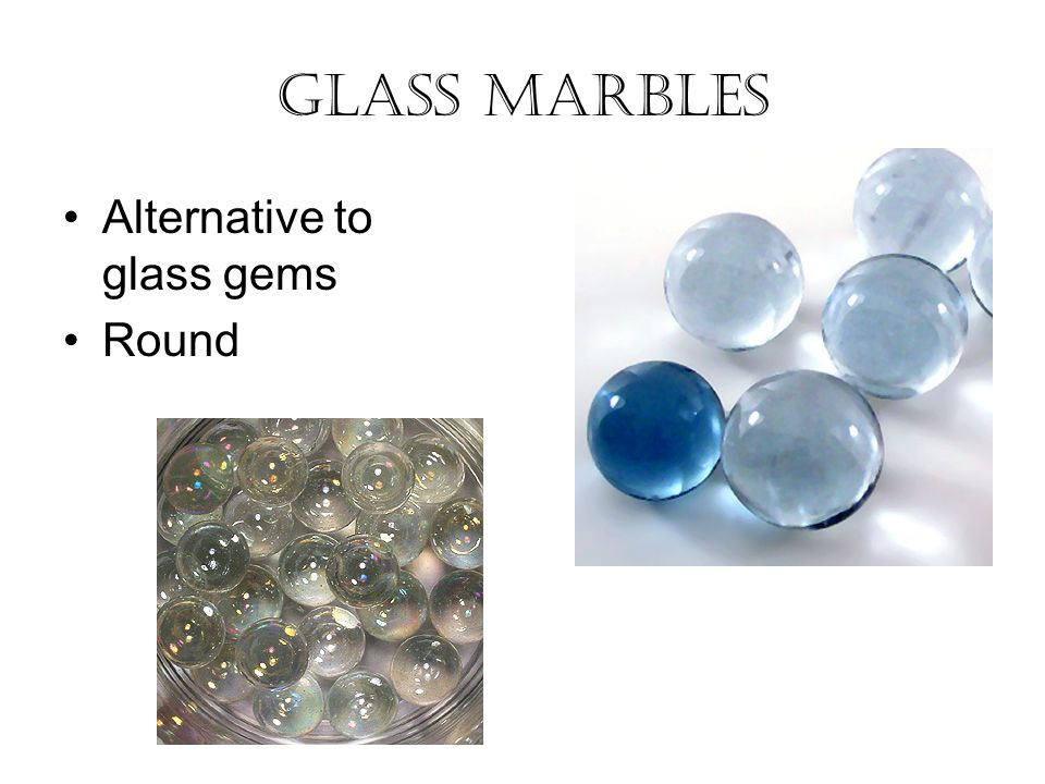 Glass Marbles Alternative to glass gems Round