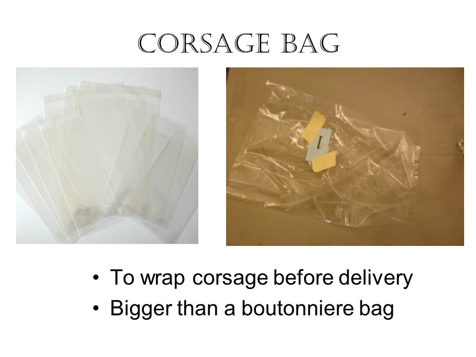 Corsage Bag To wrap corsage before delivery