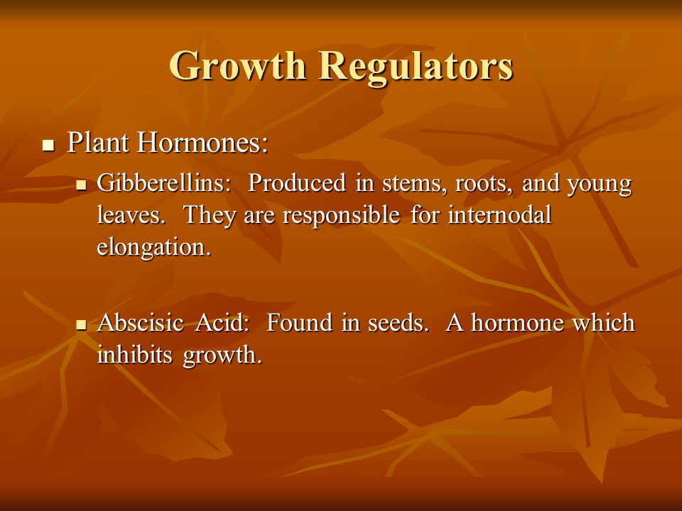 Growth Regulators Plant Hormones: