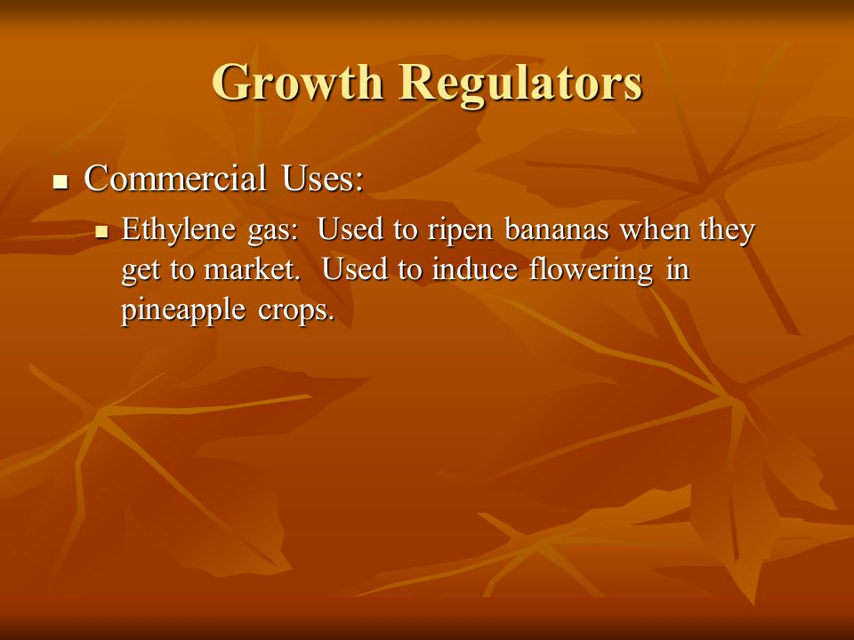 Growth Regulators Commercial Uses: