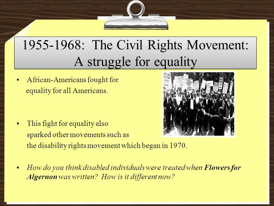 1955-1968: The Civil Rights Movement: A struggle for equality