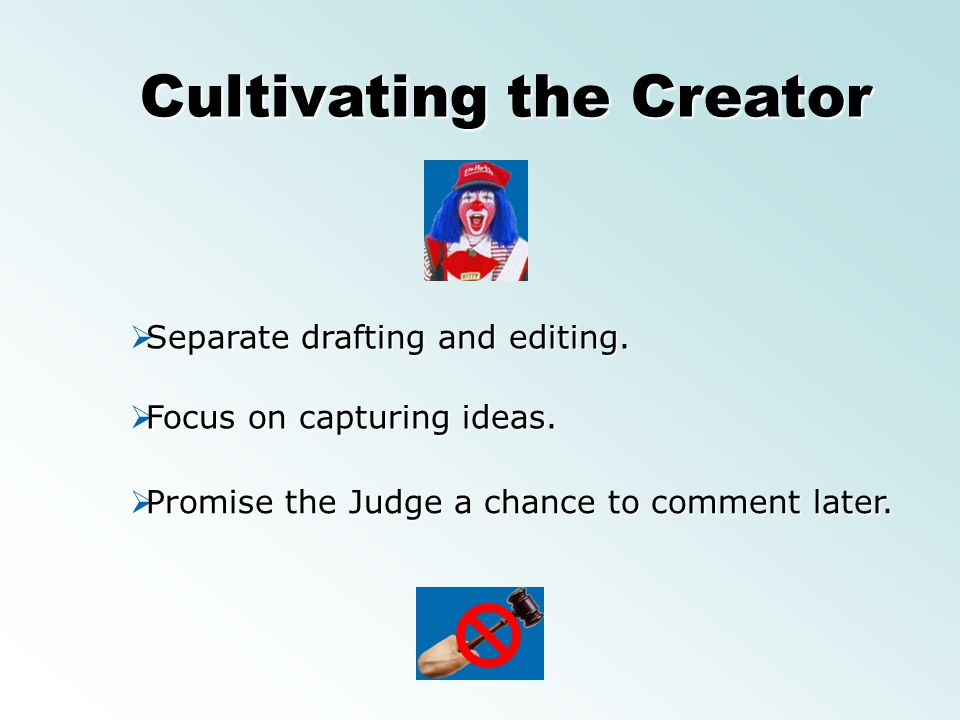 Cultivating the Creator
