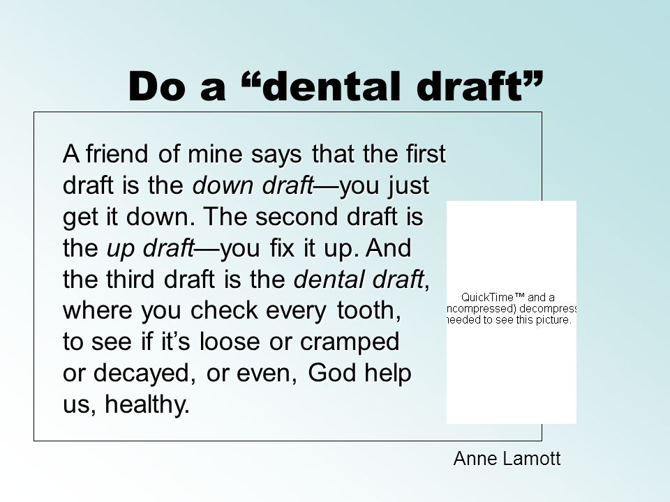 Do a dental draft