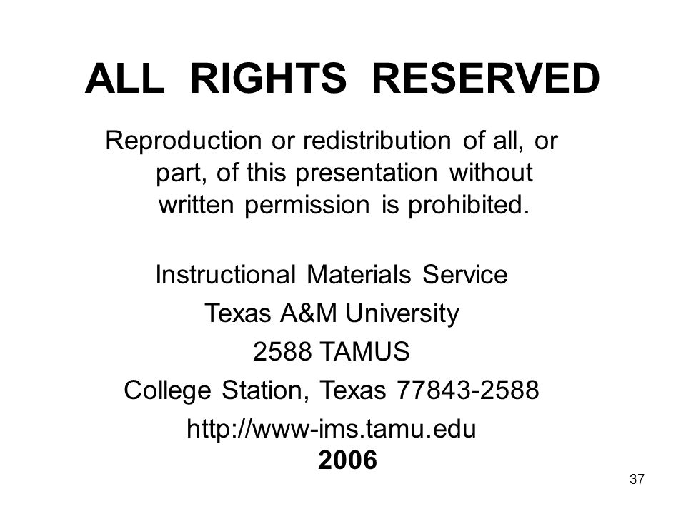 ALL RIGHTS RESERVED Reproduction or redistribution of all, or part, of this presentation without written permission is prohibited.