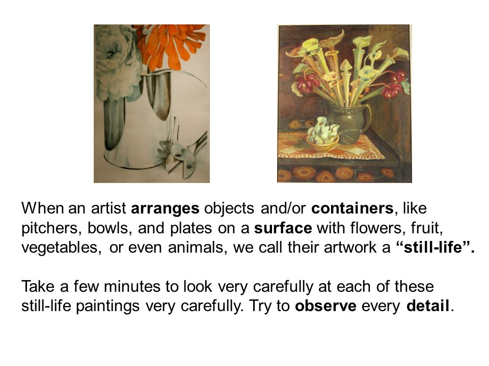 When an artist arranges objects and/or containers, like