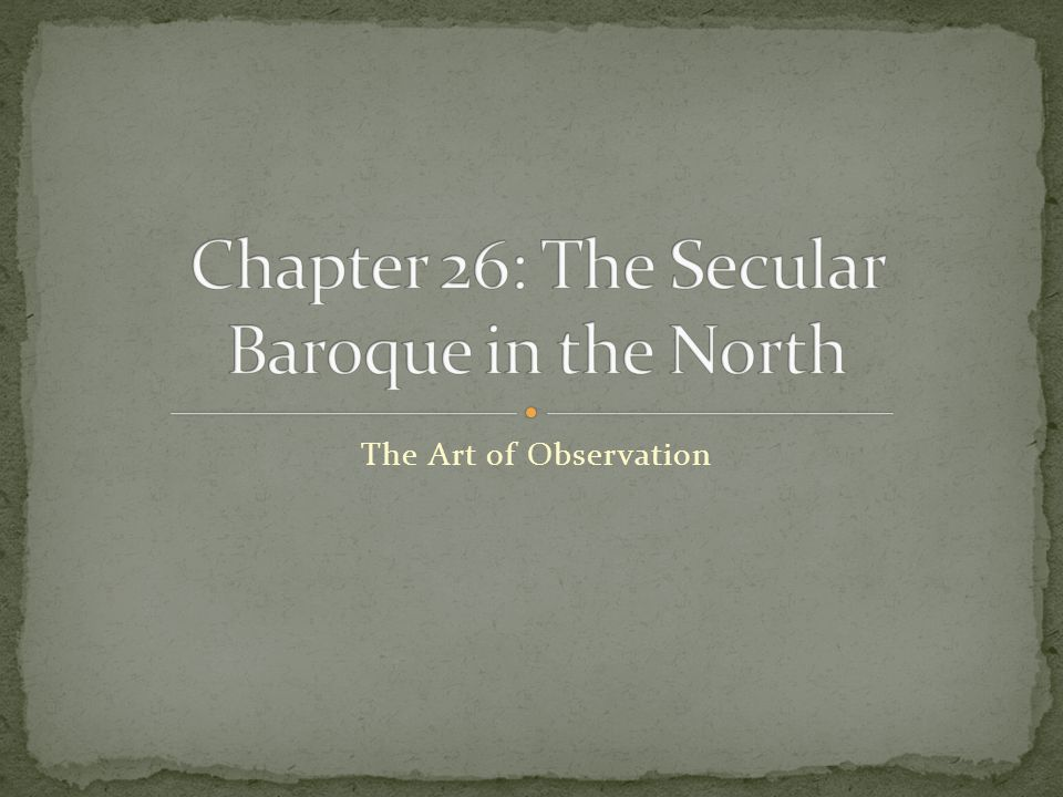 Chapter 26: The Secular Baroque in the North