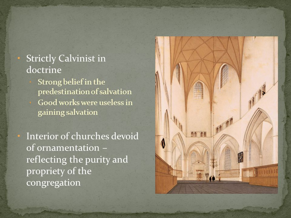 Strictly Calvinist in doctrine