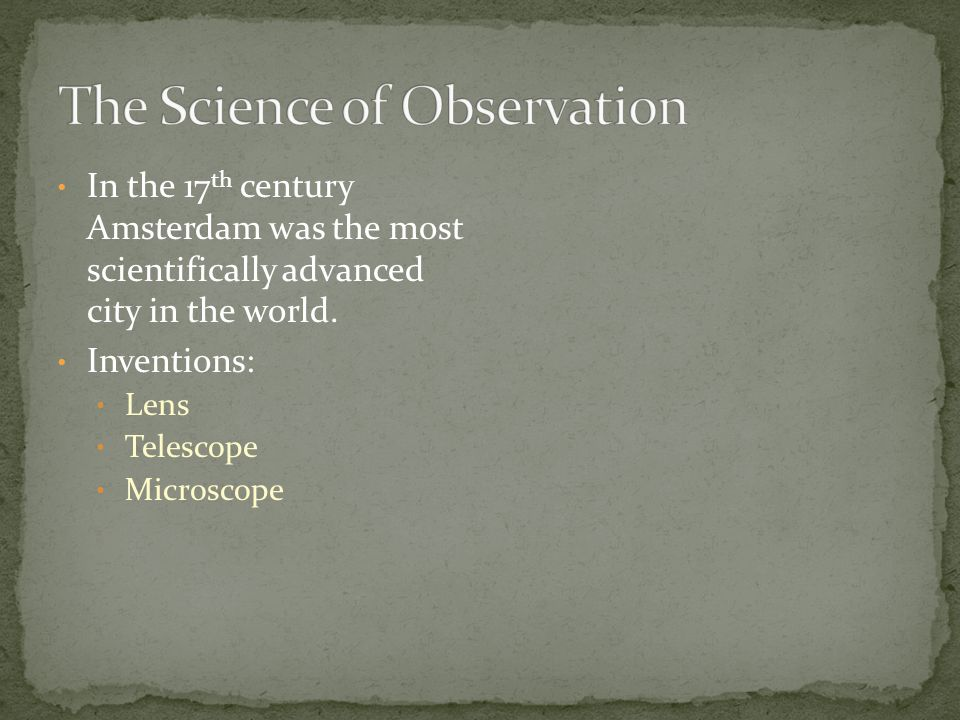 The Science of Observation