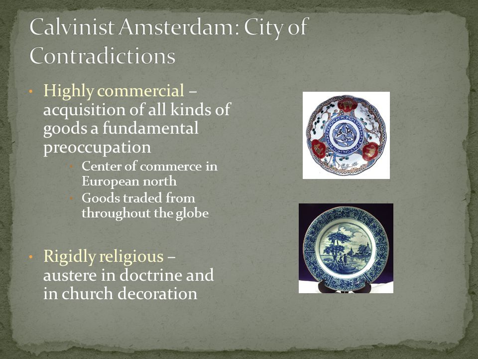 Calvinist Amsterdam: City of Contradictions