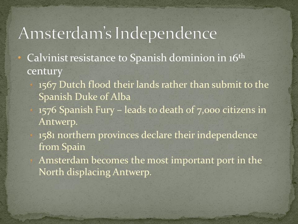 Amsterdam's Independence