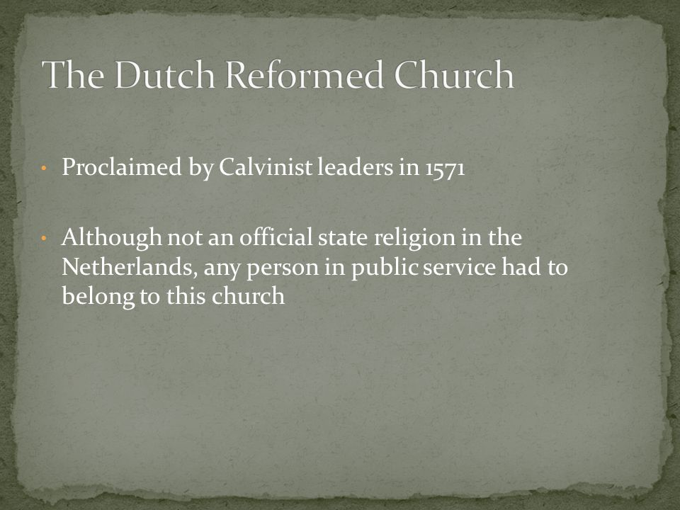 The Dutch Reformed Church