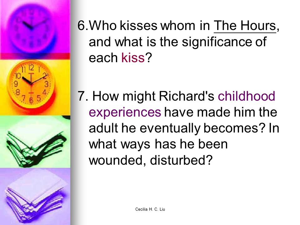 6.Who kisses whom in The Hours, and what is the significance of each kiss