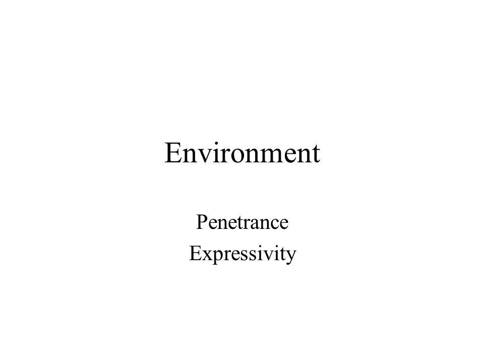 Penetrance Expressivity