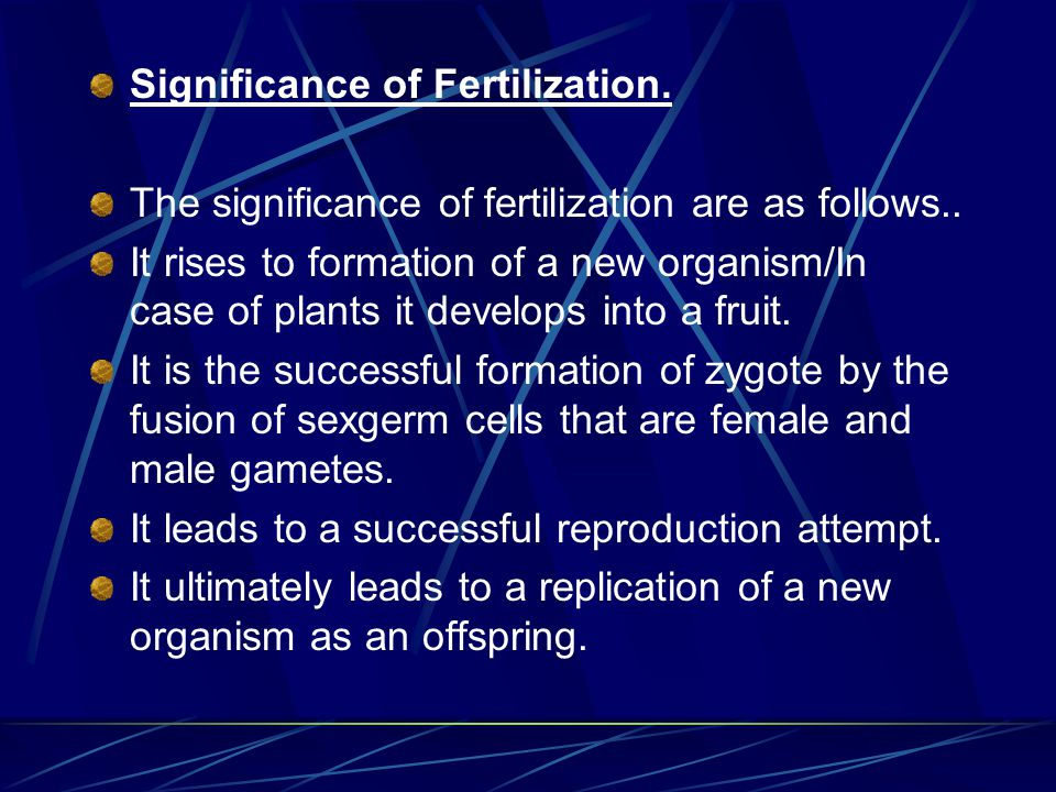 Significance of Fertilization.