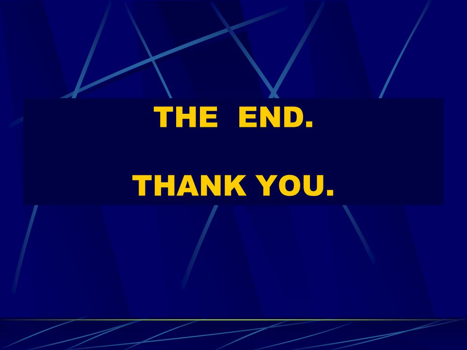 THE END. THANK YOU.