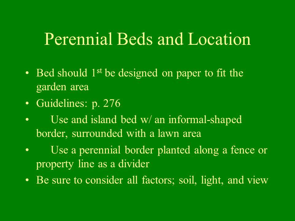 Perennial Beds and Location