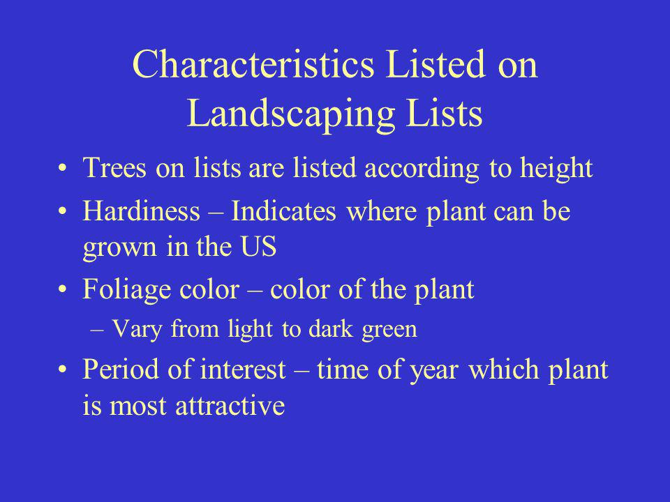 Characteristics Listed on Landscaping Lists