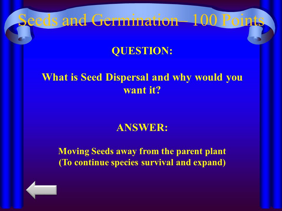 Seeds and Germination– 100 Points
