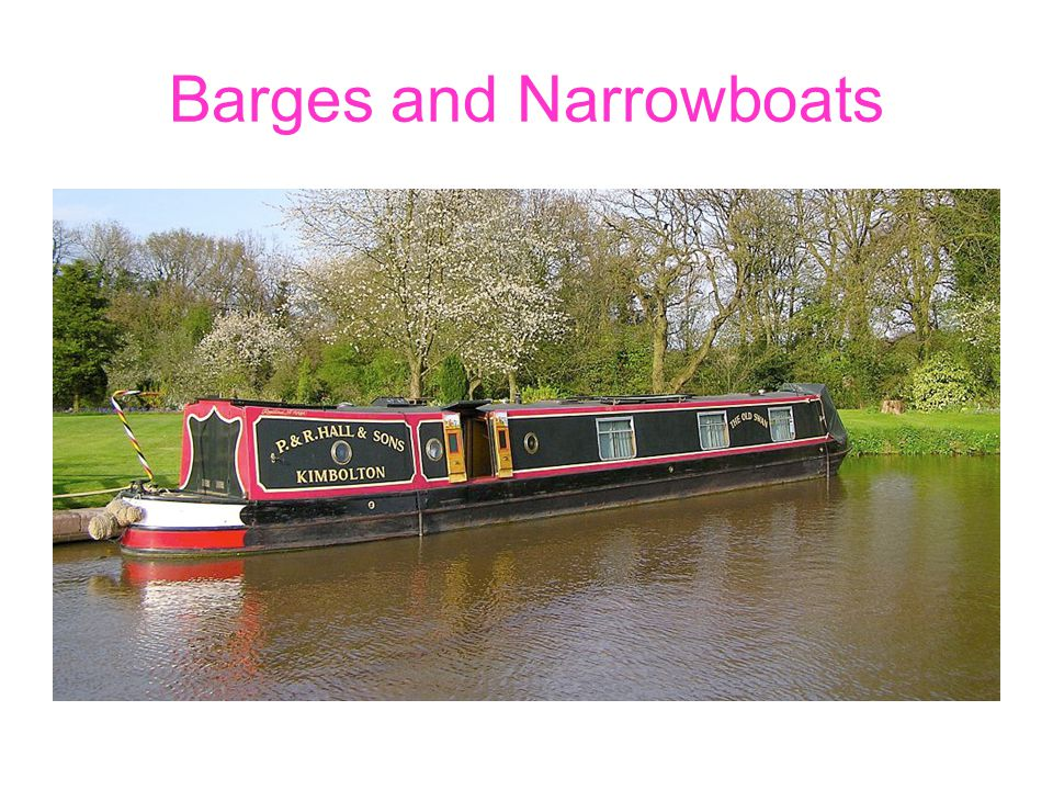 Barges and Narrowboats
