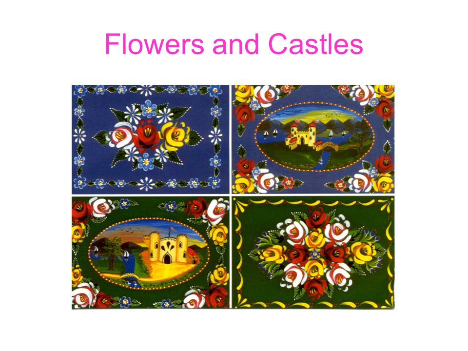 Flowers and Castles