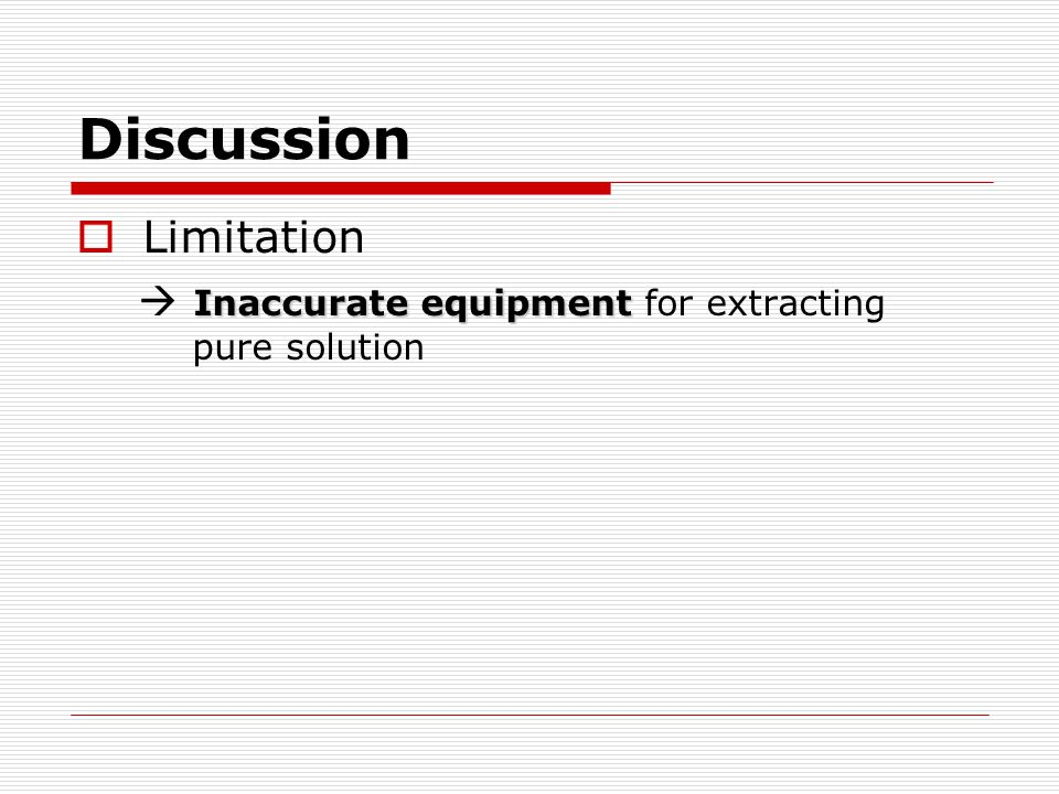 Discussion Limitation