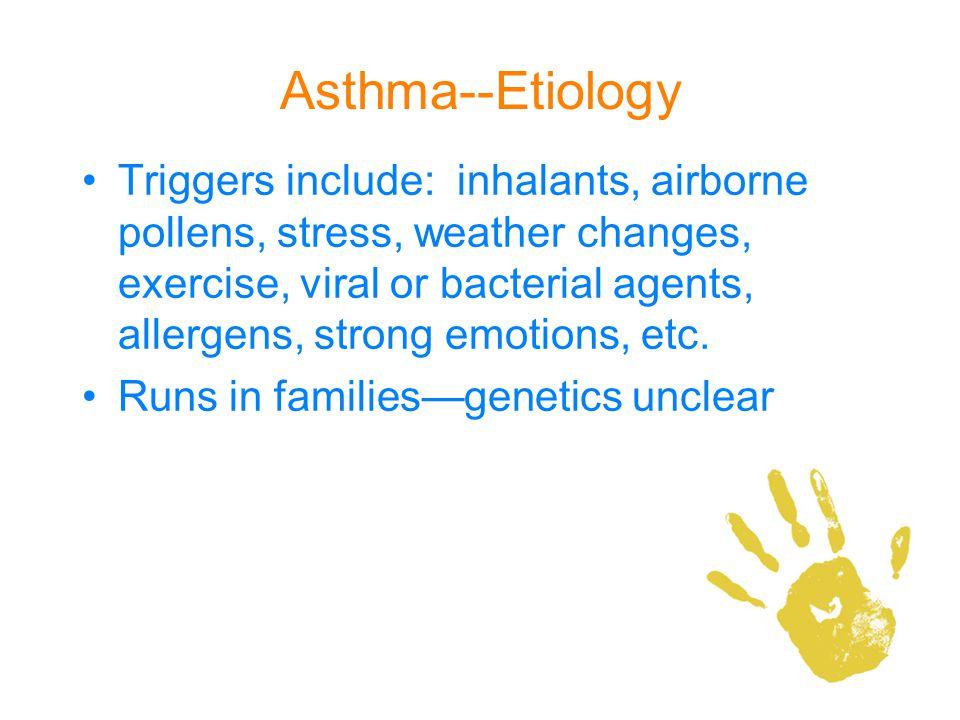 Asthma--Etiology