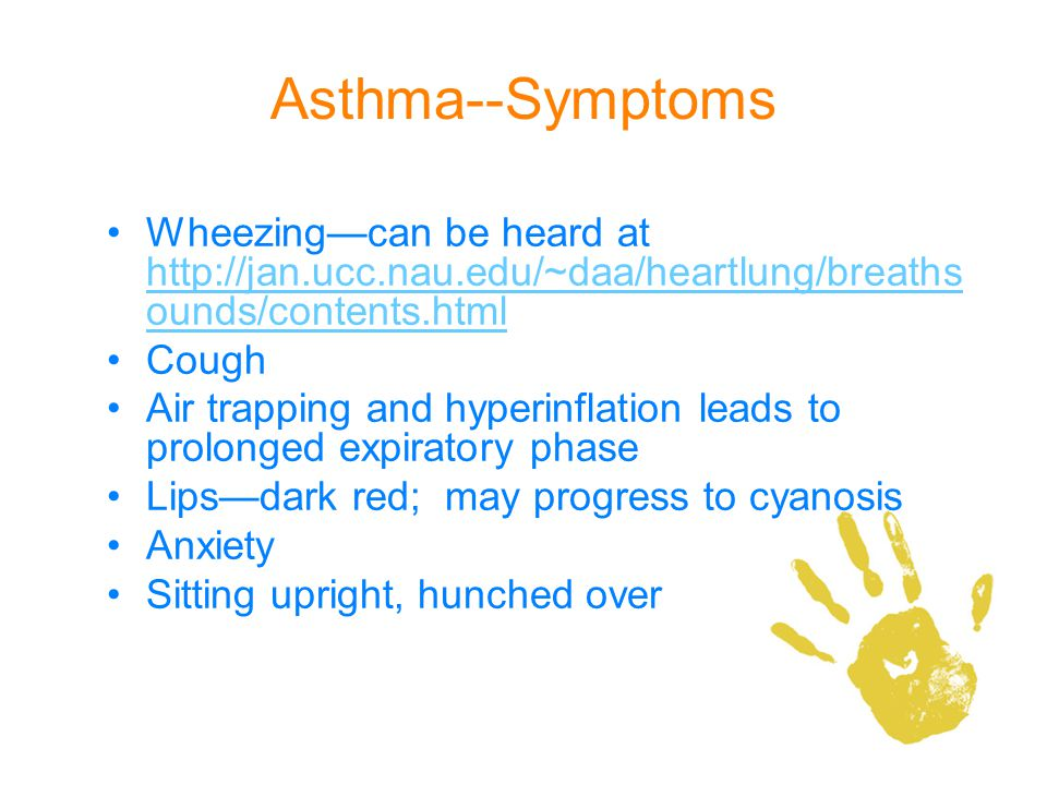 Asthma--Symptoms Wheezing—can be heard at http://jan.ucc.nau.edu/~daa/heartlung/breathsounds/contents.html.