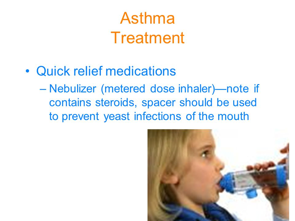 Asthma Treatment Quick relief medications