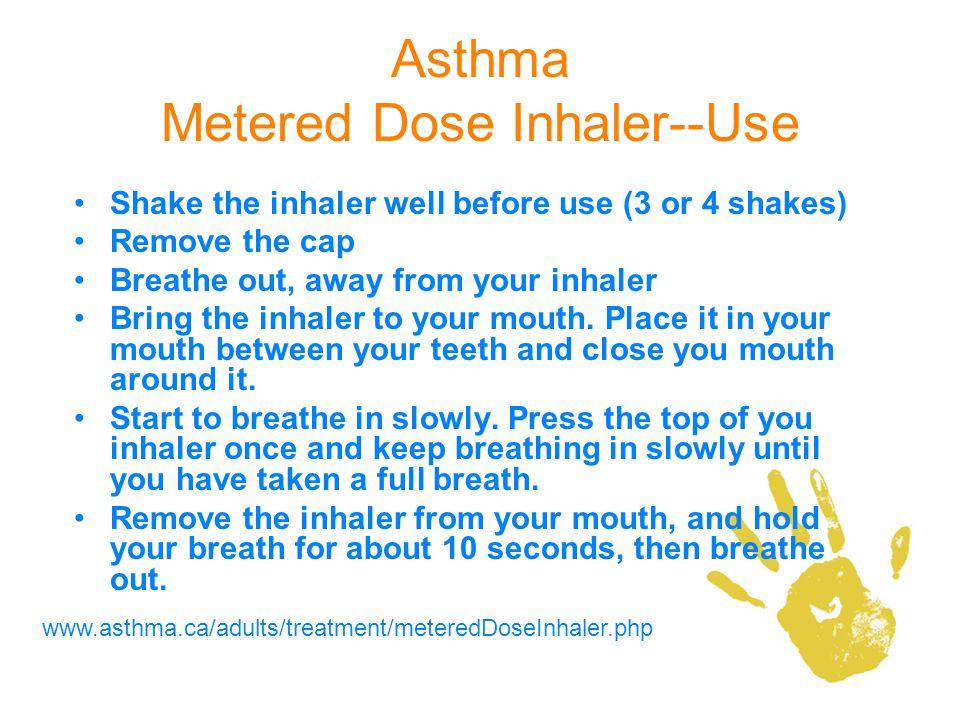Asthma Metered Dose Inhaler--Use
