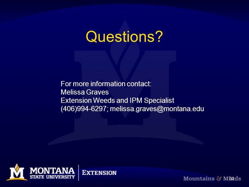 Questions For more information contact: Melissa Graves