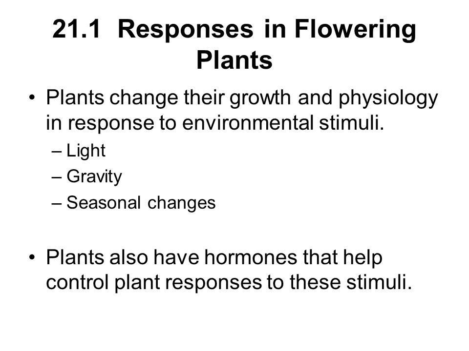21.1 Responses in Flowering Plants
