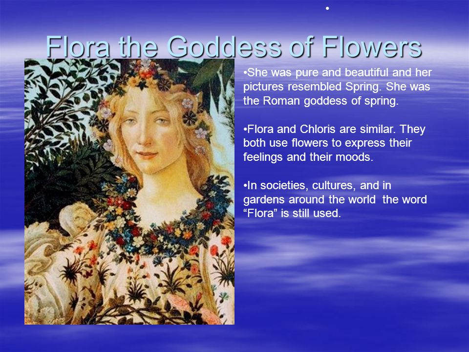 Flora the Goddess of Flowers