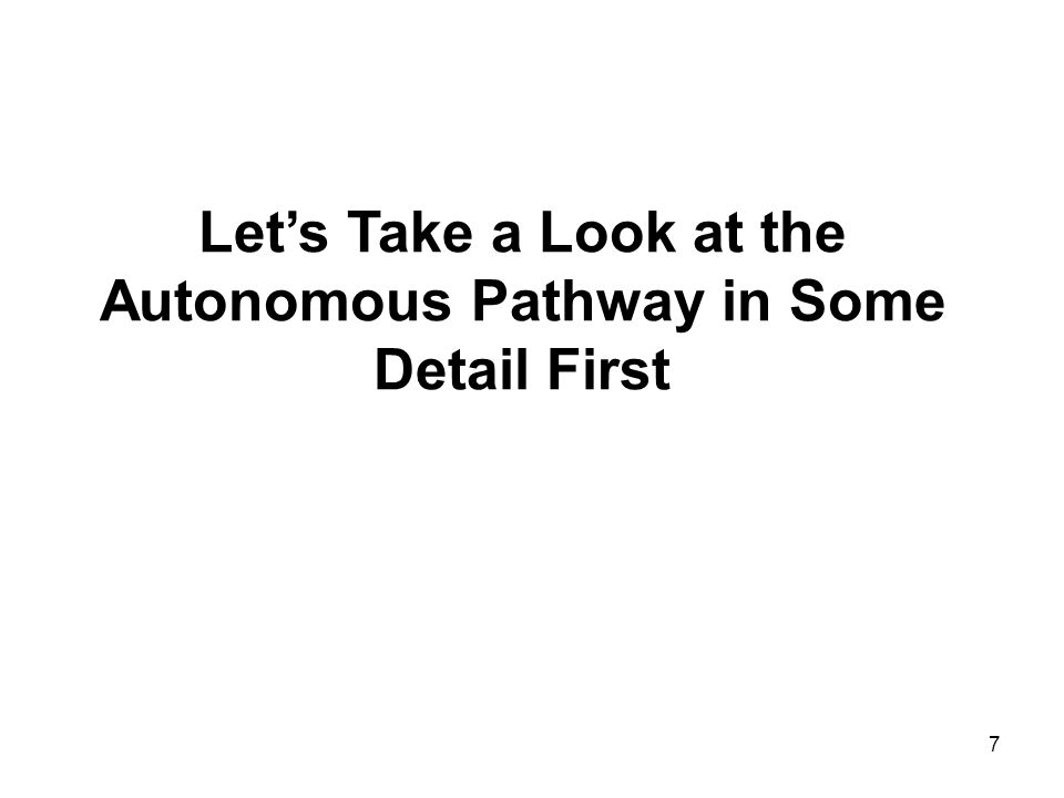 Autonomous Pathway in Some