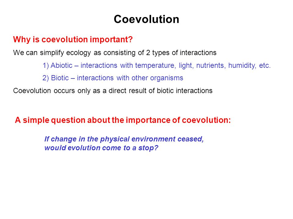 Coevolution Why is coevolution important