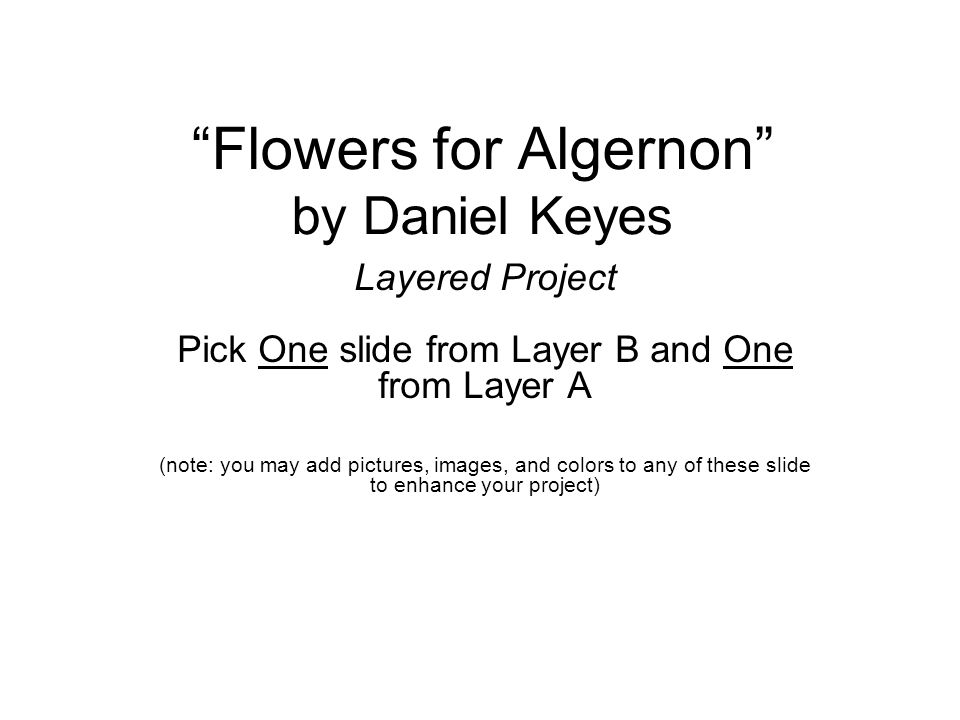 an analysis of flowers for algernon a short story by daniel keyes Flowers for algernon: biography: daniel keyes, free study guides and book notes including comprehensive chapter analysis, complete summary analysis, author biography information, character profiles, theme analysis, metaphor analysis, and top ten quotes on classic literature.