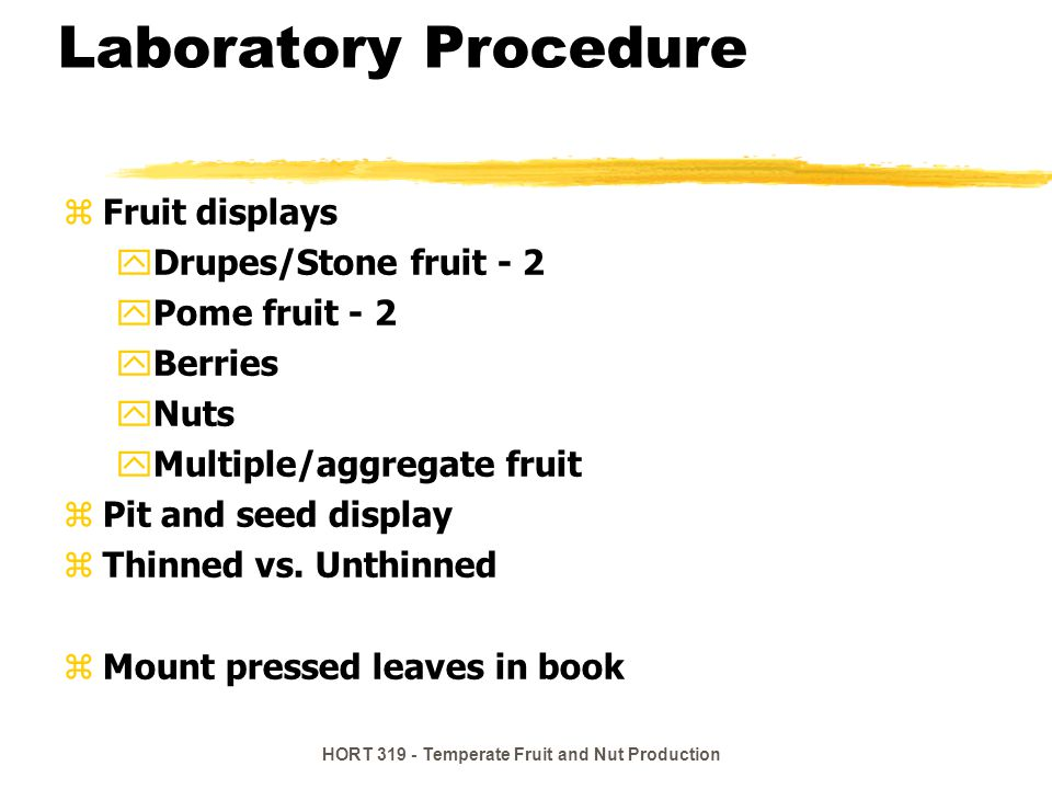 HORT 319 - Temperate Fruit and Nut Production