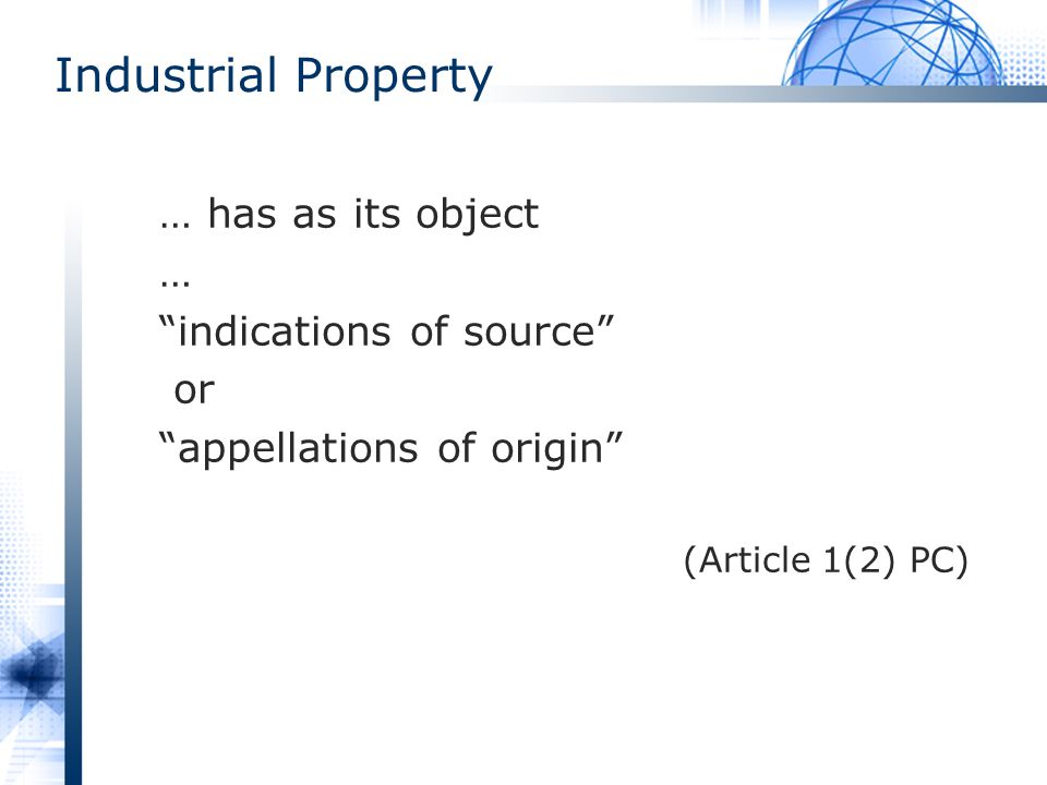 Industrial Property … has as its object … indications of source or