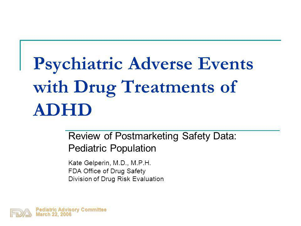 Psychiatric Adverse Events with Drug Treatments of ADHD