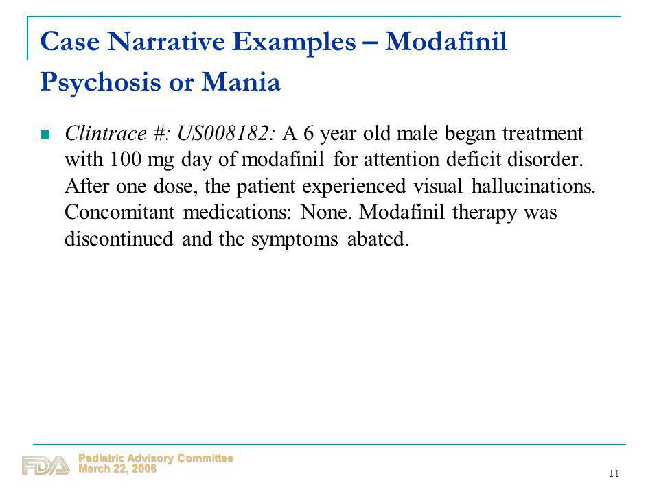 Case Narrative Examples – Modafinil Psychosis or Mania