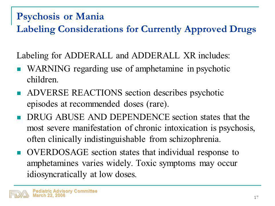 Psychosis or Mania Labeling Considerations for Currently Approved Drugs