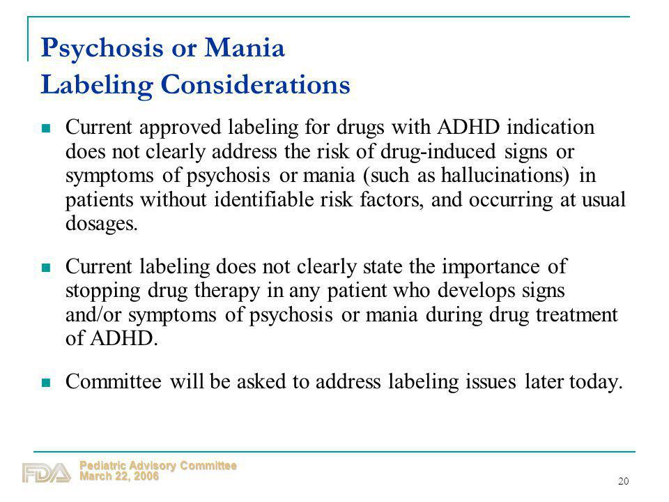 Psychosis or Mania Labeling Considerations