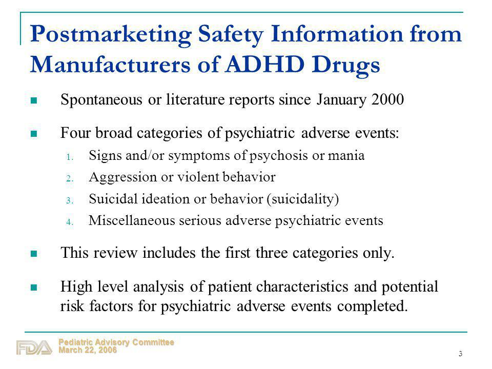 Postmarketing Safety Information from Manufacturers of ADHD Drugs