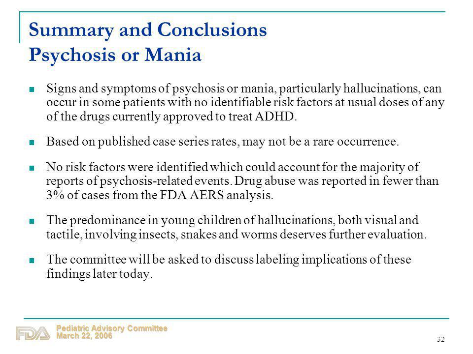 Summary and Conclusions Psychosis or Mania