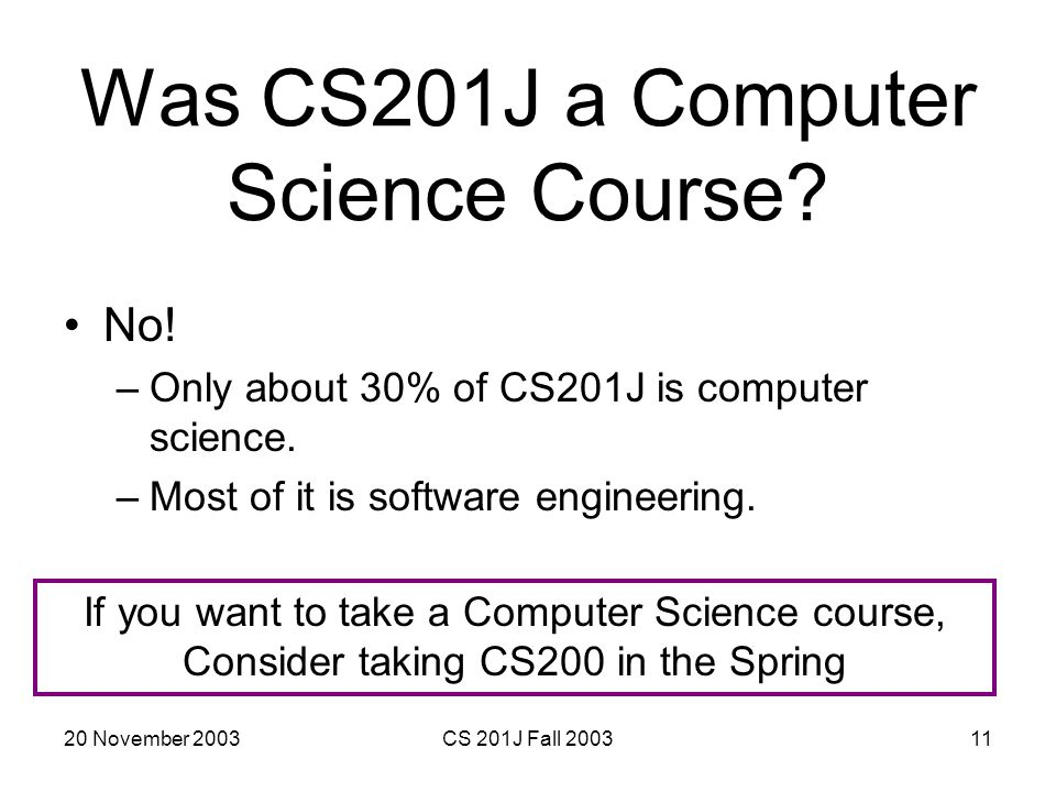 Was CS201J a Computer Science Course