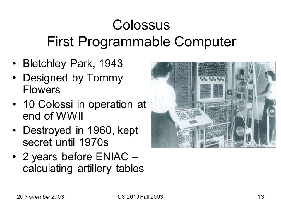 Colossus First Programmable Computer