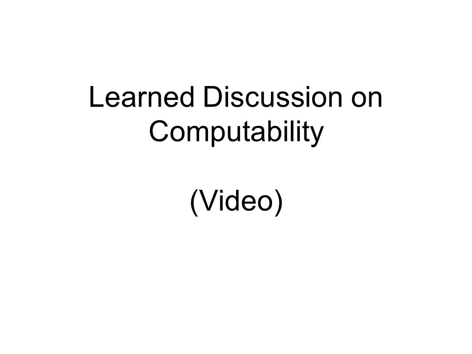 Learned Discussion on Computability (Video)