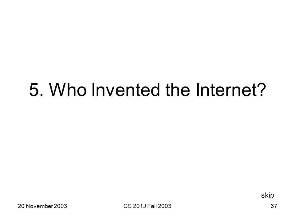 5. Who Invented the Internet