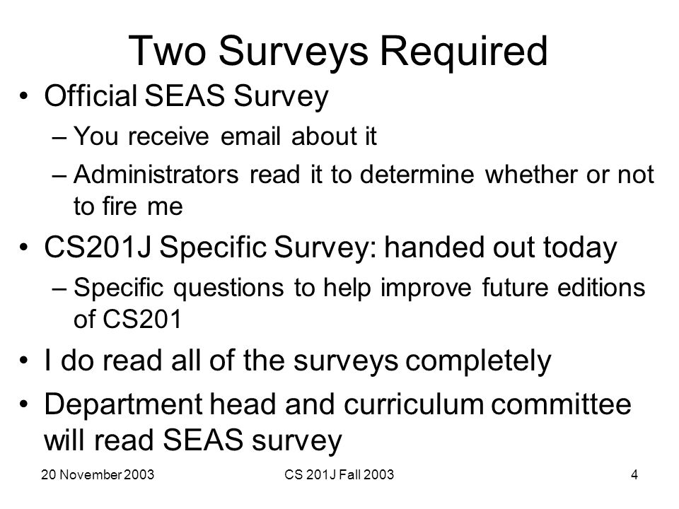 Two Surveys Required Official SEAS Survey